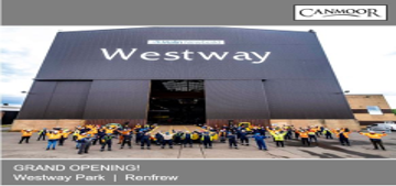 Grand Opening at Westway, Glasgow